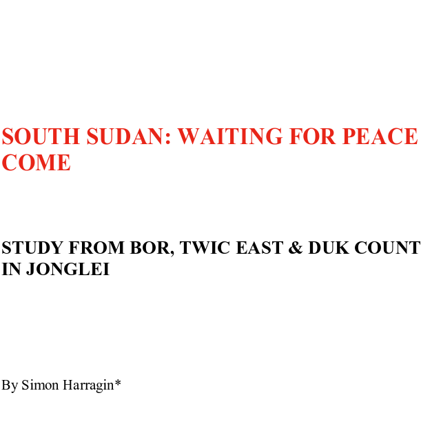 SOUTH SUDAN: WAITING FOR PEACE TO COME Image